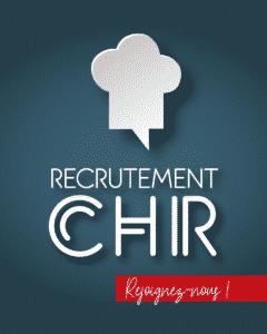 Recrutement CHR